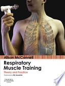"""Respiratory Muscle Training E-Book: Theory and Practice"" by Alison McConnell"