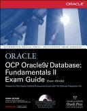 OCP Oracle9i Database  Fundamentals II Exam Guide Book