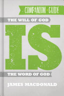 The Will Of God Is The Word Of God Companion Guide Book