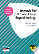 Agr  gation anglais 2020  Howards End  E  M  Forster  J  Ivory   Beyond Heritage