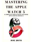 Apple Watch Series 5 User's Guide [Pdf/ePub] eBook