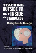 Teaching Outside the Box but Inside the Standards