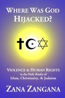 Where Was God Hijacked