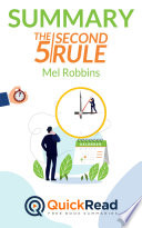 Summary of  The 5 Second Rule  by Mel Robbins   Free book by QuickRead com