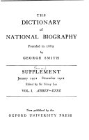 The Dictionary of National Biography  Founded in 1882 by George Smith   Second  Supplement