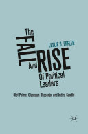 The Fall and Rise of Political Leaders