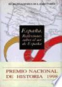 España  : reflexiones sobre el ser de España