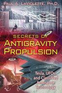 Secrets of Antigravity Propulsion [Pdf/ePub] eBook