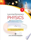 Learning Elementary Physics 7