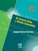 Manual de farmacia clínica y atención farmacéutica