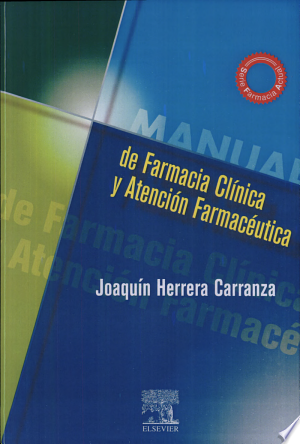 Download Manual de farmacia clínica y atención farmacéutica Free Books - Dlebooks.net