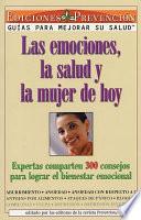 Las Emociones, La Salud y La Mujer de Hoy (Emotions, Health and Today's Woman)