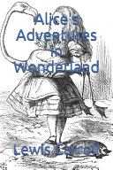 Alice's Adventures in Wonderland (Annotated) ebook