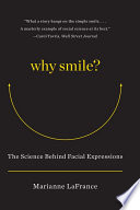 Why Smile   The Science Behind Facial Expressions