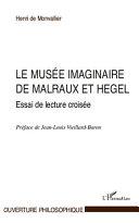 Le musée imaginaire de Malraux et Hegel
