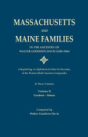 Massachusetts and Maine Families in the Ancestry of Walter ...