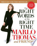 """The Right Words at the Right Time"" by Marlo Thomas"