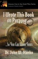 I Write This Book on Purpose...