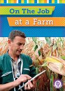 On The Job at a Farm