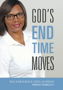 God's End Time Moves