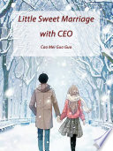 Little Sweet Marriage With Ceo