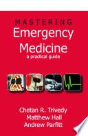 Mastering Emergency Medicine Book