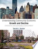 Understanding Community Economic Growth And Decline