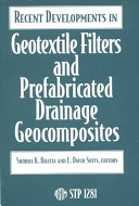 Recent Developments in Geotextile Filters and Prefabricated Drainage Geocomposites