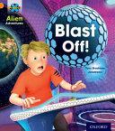 Project X  Alien Adventures  Orange  Blast Off  Book