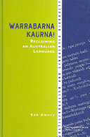 Pdf Warrabarna Kaurna! Reclaiming an Australian Language