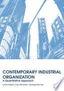 Contemporary Industrial Organization  A Quantitative Approach
