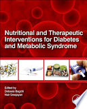 """Nutritional and Therapeutic Interventions for Diabetes and Metabolic Syndrome"" by Debasis Bagchi, Sreejayan Nair"