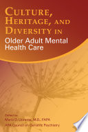 Culture  Heritage  and Diversity in Older Adult Mental Health Care Book