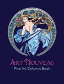 Art Nouveau Fine Art Coloring Book