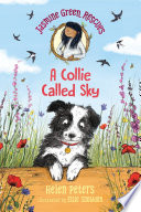 Read Online Jasmine Green Rescues: A Collie Called Sky For Free
