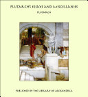 Plutarch's Essays and Miscellanies