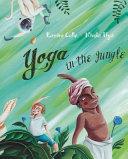 Yoga In The Jungle