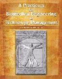 A Practicum for Biomedical Engineering and Technology Management Issues Book