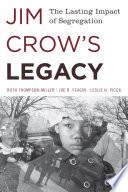 Jim Crow s Legacy