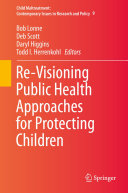 Re Visioning Public Health Approaches for Protecting Children