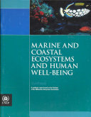 Marine and Coastal Ecosystems and Human Well being Book