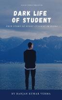 DARK LIFE OF STUDENT [Pdf/ePub] eBook