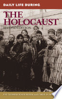 Daily Life During the Holocaust  2nd Edition