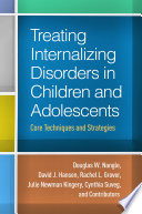 Treating Internalizing Disorders In Children And Adolescents PDF