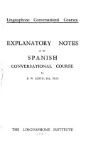 Explanatory Notes on the Spanish Conversational Course