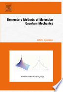 Elementary Methods of Molecular Quantum Mechanics Book