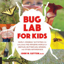 Bug Lab for Kids
