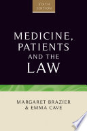 """Medicine, patients and the law: Sixth edition"" by Margaret Brazier"