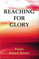 Reaching for Glory