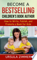 Become A Bestselling Children S Book Author